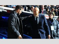 Atletico Madrid vs Real Madrid How Simeone and Zidane