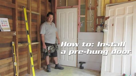 installing a prehung door how to install a pre hung door