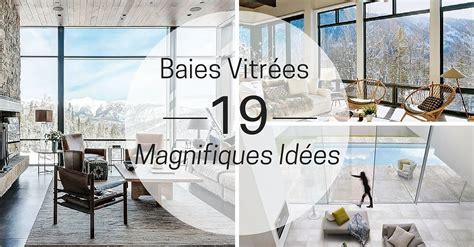 la cuisine citation 19 magnifiques idées de baies vitrées à découvrir