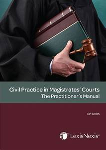 Civil Practice In The Magistrate U0026 39 S Courts  The