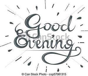 Beautiful calligraphic text good evening on a white ...