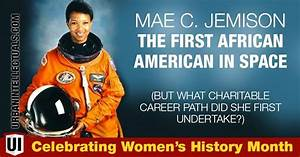 Mae C. Jemison The First African American In Space (But ...