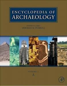 Encyclopedia of Archaeology (3 Volume Set) (2007).