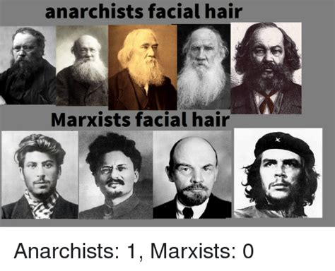 Facial Hair Meme - anarchists facial hair marxists facial hair anarchists 1 marxists 0 hair meme on sizzle