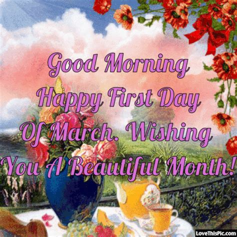 Good Morning Happy First Day Of March | March quotes ...