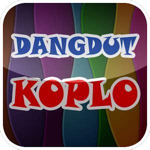 Lagu dangdut koplo versi reggae cover yang saat ini sedang banyak di suakai masyrakat indonesia akhir akhir ini. Download Lagu Dangdut Koplo Oplosan terbaru Full Album mp3 ...