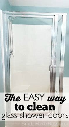 best way to clean glass shower doors the world s catalog of ideas