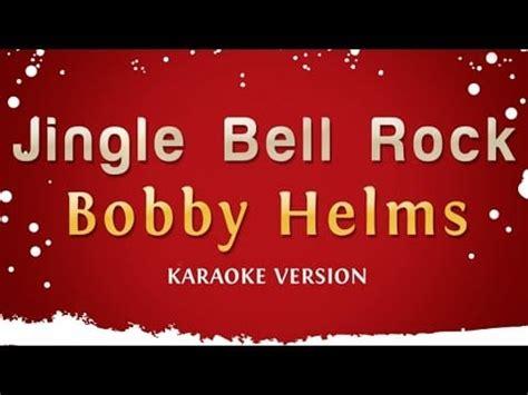bobby helms jingle bell rock video karaoke jingle bell rock bobby helms video y letra