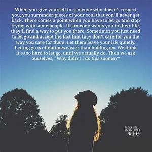 Lessons Learned in LifeIf someone wants you in their life ...