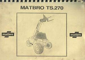 Matbro Telehandler Ts270 Parts Manual