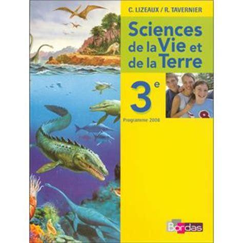 sciences de la vie et de la terre 3 232 me livre de l 233 l 232 ve