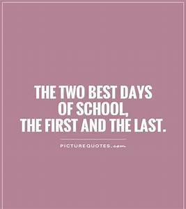 First Day Of School: First Day Of School Short Quotes