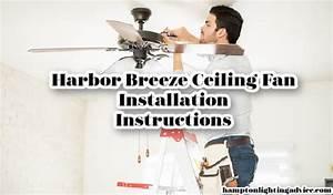 Harbor Breeze Fan Installation Instructions  Easy Steps