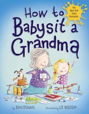 babysit  grandma  jean reagan reviews