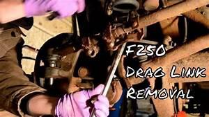 2005 F250 Drag Link Removal
