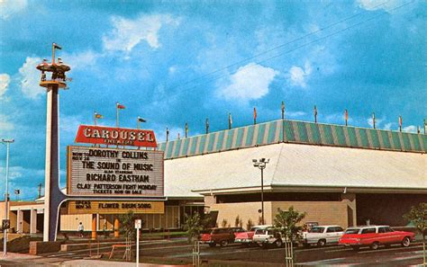WHEN WE WERE HOME: Carousel Theater, West Covina - 1965