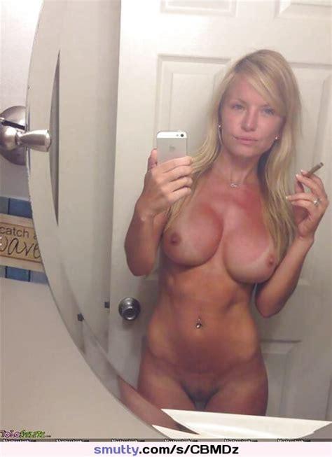 Blonde Milf Selfie Hardbody Smoking Implants Tanlines Mirrorshot Fullfrontal