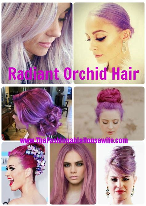 radiant orchid hair color  fashionable
