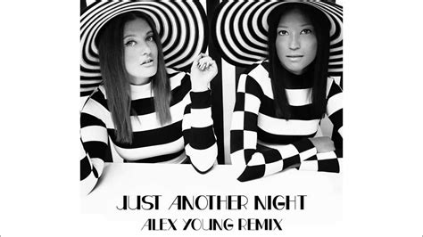 Just Another Night [alex Young Remix]