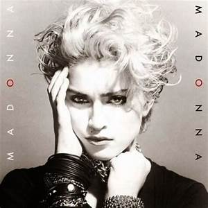 Madonna, 'Madonna' - 100 Best Albums of the Eighties ...