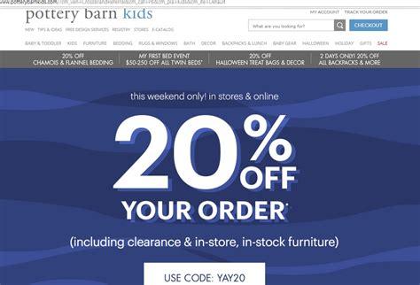 pottery barn orders 15 pottery barn coupon code 2017 promo code