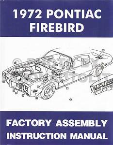 1972 Pontiac Firebird And Trans Am Assembly Manual Reprint