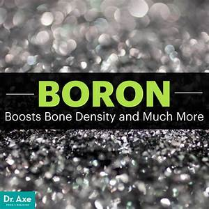 Boron Uses  Boosts Bone Density And Much More