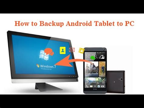 backup android to pc how to backup android tablet to pc