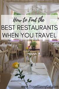 Practical Tips: How to Find the Best Restaurants When You ...