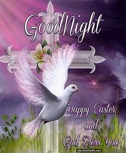 Goodnight Happy Easter And God Bless Pictures, Photos, and ...