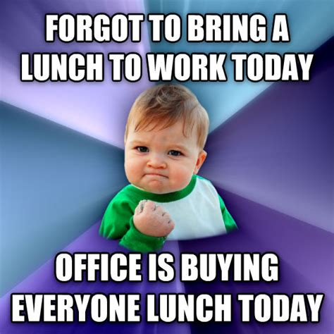 Lunch Memes - funny office lunch memes