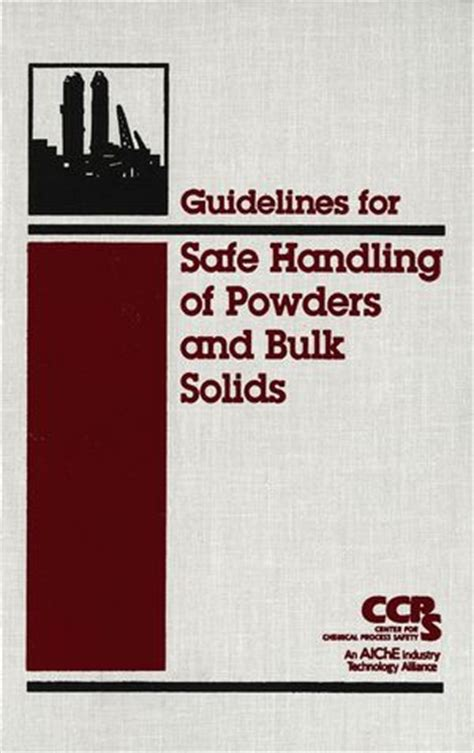 guidelines safe handling powders bulk solids aiche