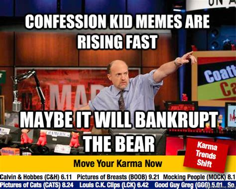 Confession Kid Meme - mad karma with jim cramer memes quickmeme