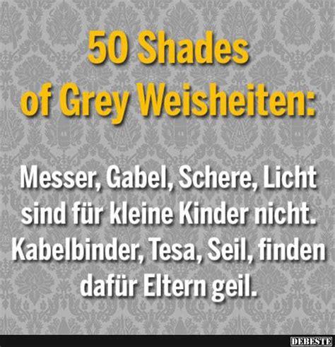 50 shades of grey weisheiten lustige bilder spr 252 che