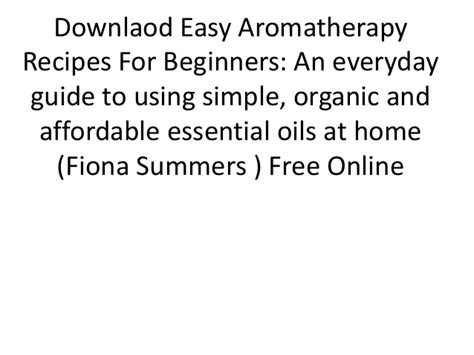 Downlaod Easy Aromatherapy Recipes For Beginners