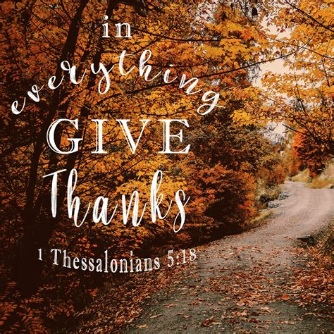 Happy thanksgiving bible prayers quotes images & wallpapers 2019. 1 Thessalonians 5:18 In Everything Give Thanks - Free Bible Verse Art - Bible Verses To Go