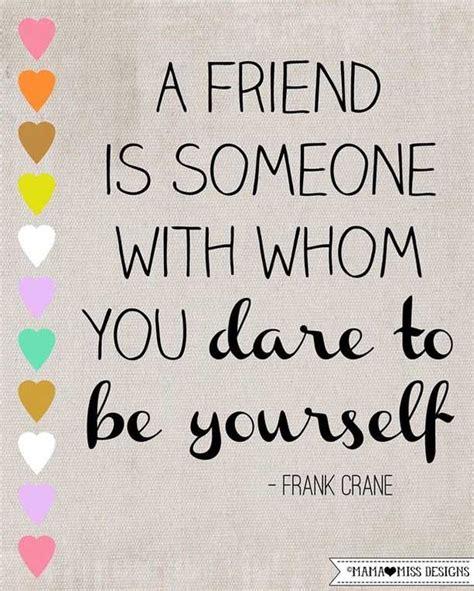 True Friend Quotes 40 Best Friendship Quotes For True Friends