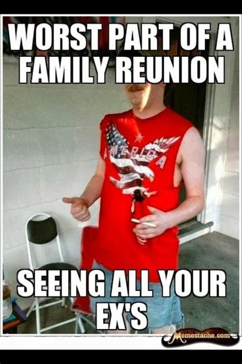 Family Reunion Meme - redneck family reunions funny pictures and memes pinterest rednecks reunions and family