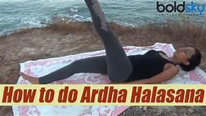 How to do Ardha Halasana, अर्ध हलासन | स्वस्थ पाचन के लिए ...