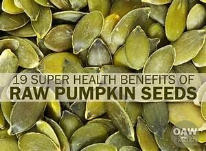 19 Super Health Benefits Of Raw Pumpkin Seeds In 2020