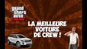 Meilleure Voiture Gta 5 : new la meilleure voiture de crew gta v online youtube ~ Medecine-chirurgie-esthetiques.com Avis de Voitures