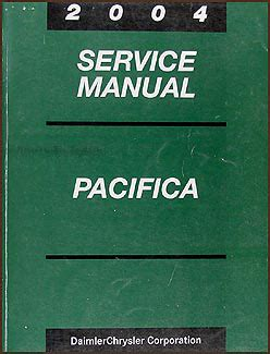 2004 Chrysler Pacifica Repair Manual by 2004 Chrysler Pacifica Repair Shop Manual Original
