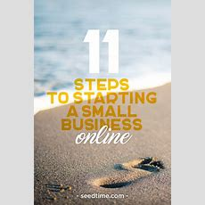 11 Steps To Starting A Small Business Online