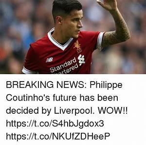 LFC Standard Rtered BREAKING NEWS Philippe Coutinho's ...