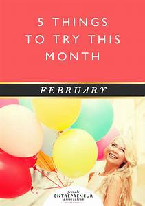 5 Things To Try This Month      February