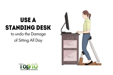 how to use a standing desk how you can undo the damage of sitting all day page 3 of