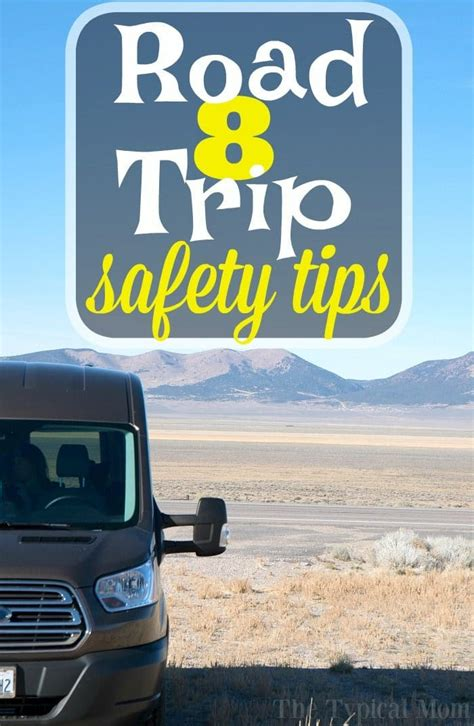8 Road Trip Safety Tips · The Typical Mom