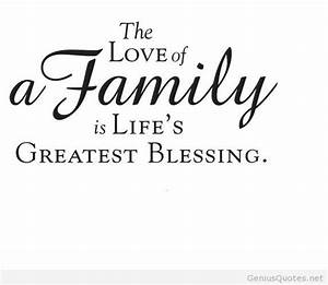 ~ The love of a Family is Life's Greatest Blessing ...