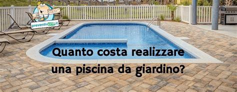 Quanto Costa Fare Una Piscina Interrata by Costruire Una Piscina Interrata Da Giardino Quanto Costa