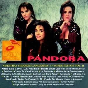 Pandora Nuestras Mejores Canciones: 17 Super Exitos Vol